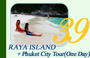 Raya Island and Phuket City Tour